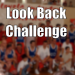 Look Back Challenge